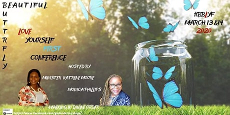 Beautiful Butterfly Love Yourself First Conference 2020 tickets