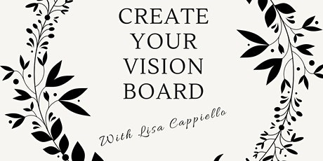 2020 Create Your Vision Board With Lisa Cappiello tickets