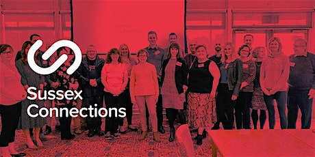 Sussex Connections South, April Networking Meeting (£7 cash on the door) tickets