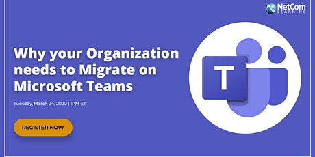 Virtual Event - Why your Organization needs to Migrate on Microsoft Teams tickets