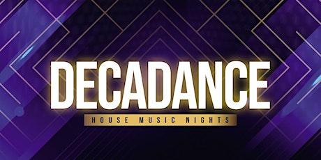 DECADANCE - House Music Nights tickets