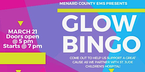 Glow Bingo  (Hosted by: Menard County EMS to benefit charity)