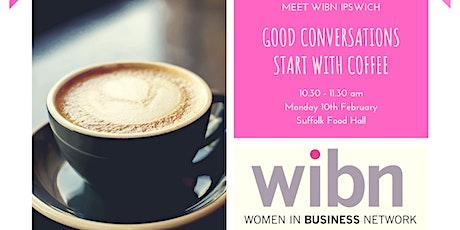 WOMEN IN BUSINESS IPSWICH COFFEE MORNING tickets