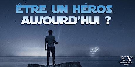 Être un héros aujourd'hui ? billets