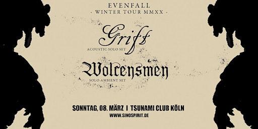 Grift | Wolcensmen LIVE in Köln