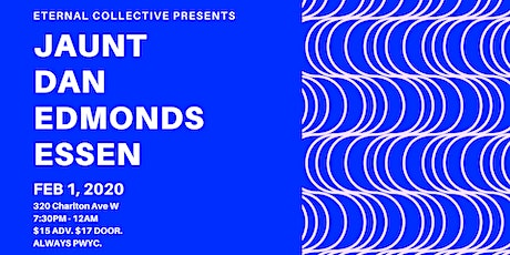 *RSVP ONLY* JAUNT, DAN EDMONDS & ESSEN | FEB 1 tickets