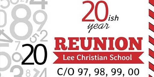 20ish Year Reunion - Lee Christian School Classes of 97, 98, 99, 00