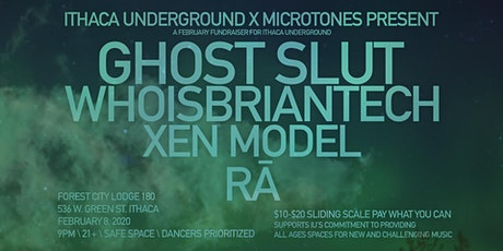 IU Feb Fundraiser - Ghost Slut, Whoisbriantech, Xen Model, RĀ tickets