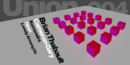 Union 004 / a techno & house party