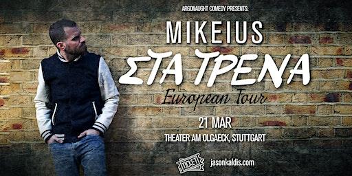 Mikeius - Stuttgart