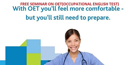 Free Seminar on OET Preparation-OET for Doctors and OET for Nurses tickets