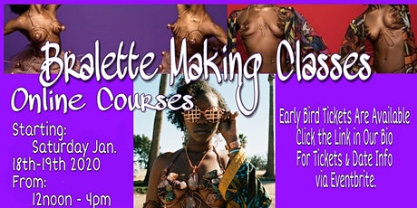 UniquelyWired M. Bralette Making Online Courses tickets