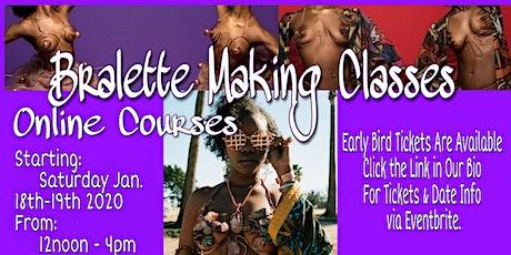 UniquelyWied M. Bralette Making Online Courses tickets