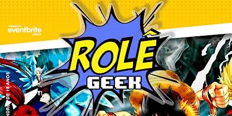 Rolê Geek ingressos