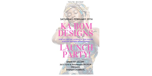 Ka Bom Designs Launch Party