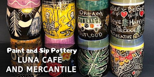 Paint and Sip Pottery at Luna Cafe and Mercantile!
