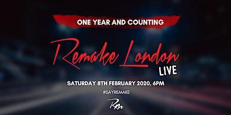 Remake London Live 2020! tickets