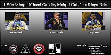 I Workshop - Micael Galvão, Melqui e Diogo Reis ingressos