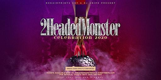 2 Headed Monster 2K20