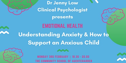 Understanding & Supporting Anxiety Presentation By Dr Jenny Low