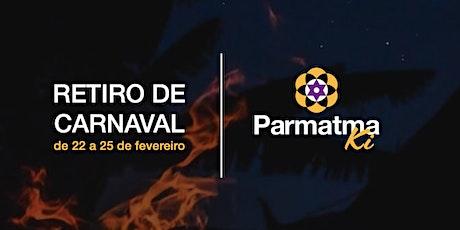 Retiro de Carnaval Parmatma Ki Mantras ingressos
