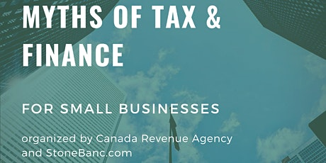Small Business Tax and Finance Workshop by CRA and StoneBanc.com tickets