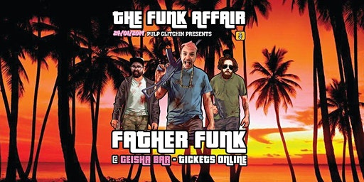 The Funk Affair Featuring Father Funk (UK)