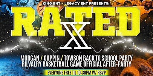 RATED X - Morgan vs Coppin Game After-Party / Back 2 School Party