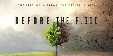 First Tuesday event, Before the Flood tickets
