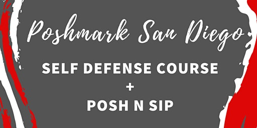 Poshmark San Diego Self Defense Class + PoshnSip