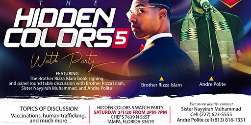 Brother Rizza Islam Hidden Colors 5 Watch Party