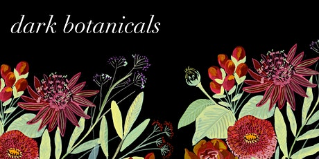 Dark Botanicals: Watercolour Workshop tickets