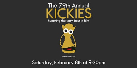 The 79th Annual Kickies: Honoring the Very Best in Film (from Kansas City) tickets