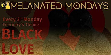 Melanated Monday: Black Love tickets