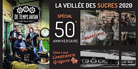 De Temps Antan et Les Alcoolytes pour la Veillée des Sucres -Spécial 50e billets