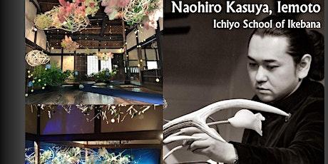 The Art of Ikebana in a demonstration by Naohiro Kasuya, Iemoto tickets