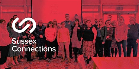 Sussex Connections North September Networking Meeting (£7 cash on the door) tickets