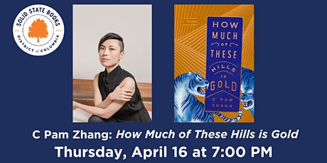 C Pam Zhang: How Much of These Hills is Gold tickets