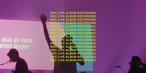 MSC New Live Album Recording