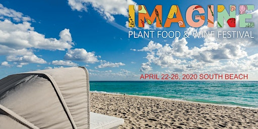 IMAGINE PLANT FOOD & WINE FESTIVAL