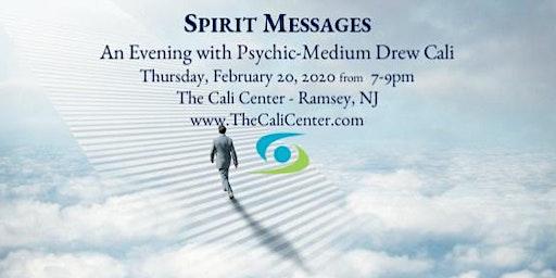 Spirit Messages - An Evening with Psychic-Medium Drew Cali