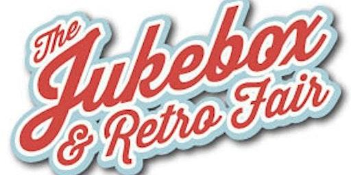 The Jukebox & Retro Fair April 2020