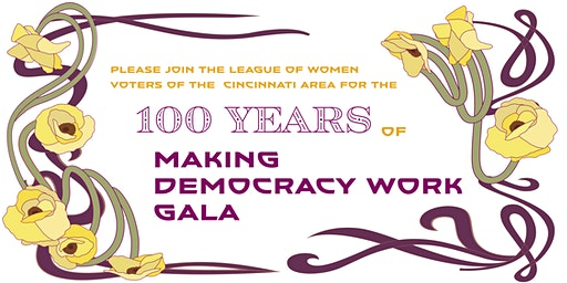 League of Women Voters' 100 Years of Making Democracy Work Gala