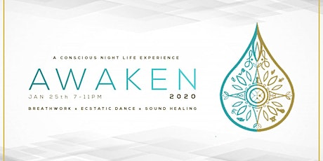 Awaken -  A Breathwork, Ecstatic Dance & Sound Healing Experience tickets