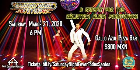 Saturday Night Fever: A Benefit for the Bibloteca Elena Poniatowska tickets