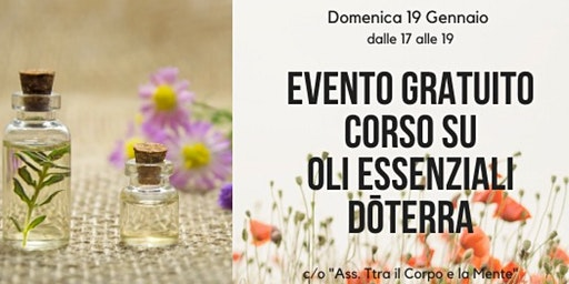 Roma Ostiense - Corso Introduttivo Gratuito sugli Oli Essenziali