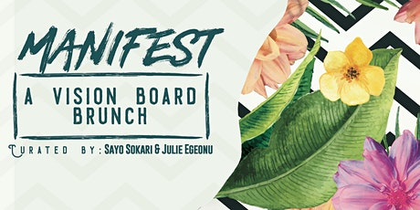 MANIFEST:  A VISION BOARD BRUNCH tickets