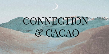 Connection & Cacao - Mini Retreat in aid of Pieta House tickets