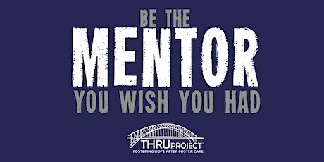 Become a Mentor to a Former Foster Youth | March Training tickets