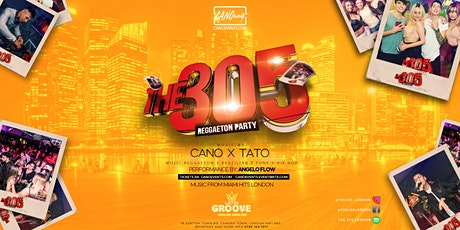 THE 305 - Special guest JASON MATA from IBIZA tickets
